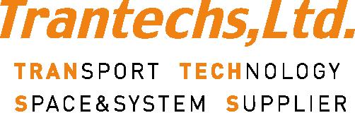 TRANTECHS, LTD. TRANSPORT TECHNOLOGY SPACE&SYSTEM SUPPIER